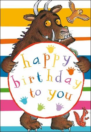 One Of Our Best Selling Gruffalo Birthday Cards The Greeting Inside Reads Happy Birthday Idee Libri Compleanno