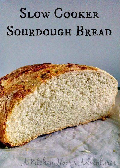 A Kitchen Hoor's Adventures: Slow Cooker Sourdough Bread - Slow-Cooker #SundaySupper