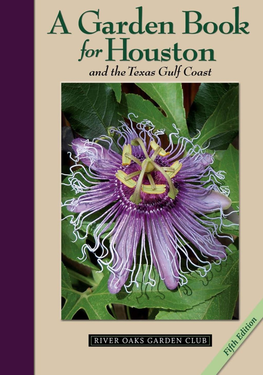 A Garden Book For Houston And The Texas Gulf Coast Ebook Gulf