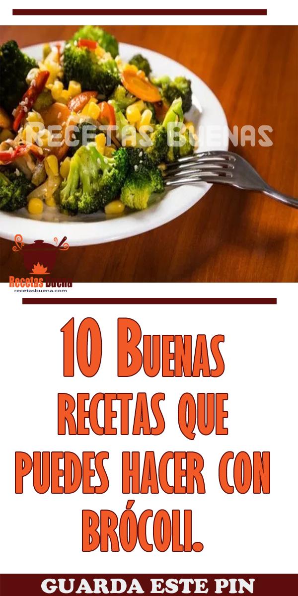 10 Buenas Recetas Que Puedes Hacer Con Brócoli Recetas