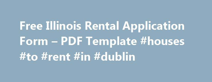 Free Illinois Rental Application Form u2013 PDF Template #houses #to - application form in pdf