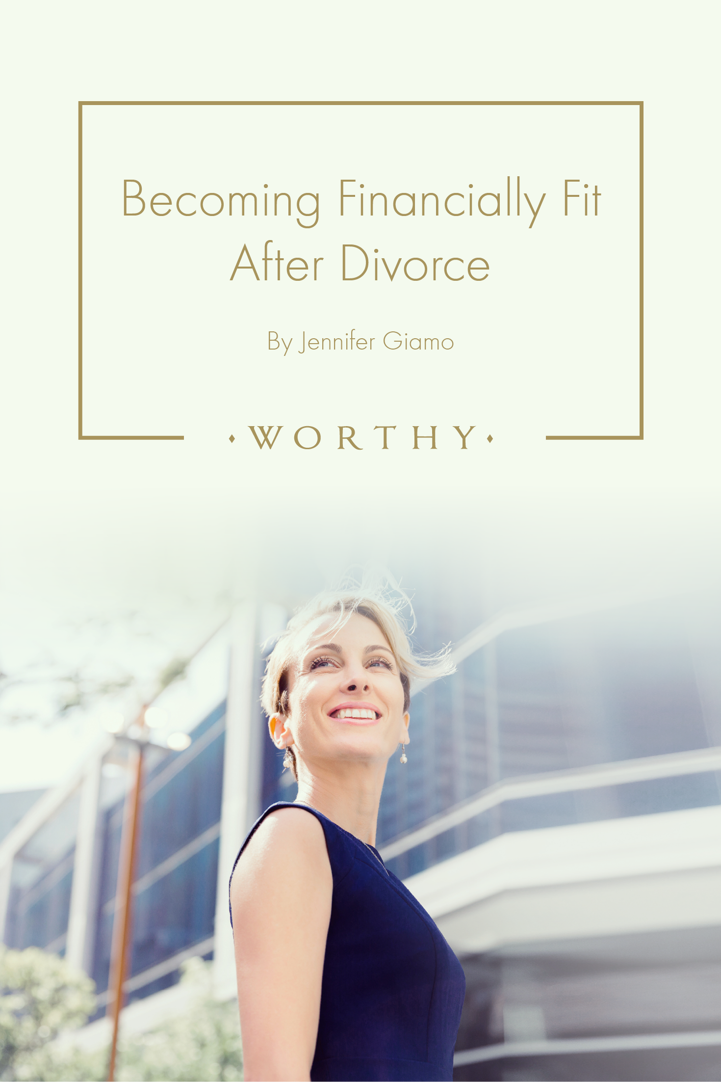 Becoming Financially Fit After Divorce | Wealth Warriors