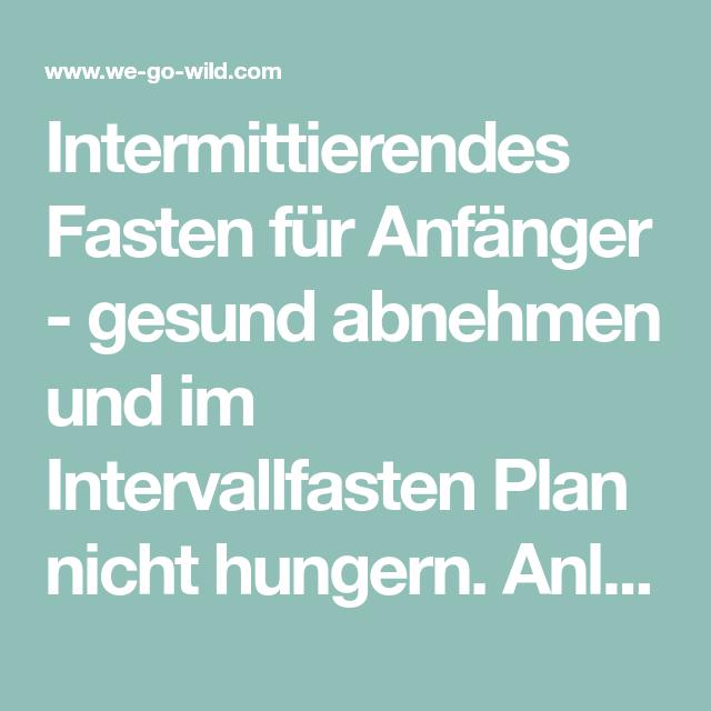 ᐅ Intervallfasten Plan Anleitung Für Intermittierendes Fasten