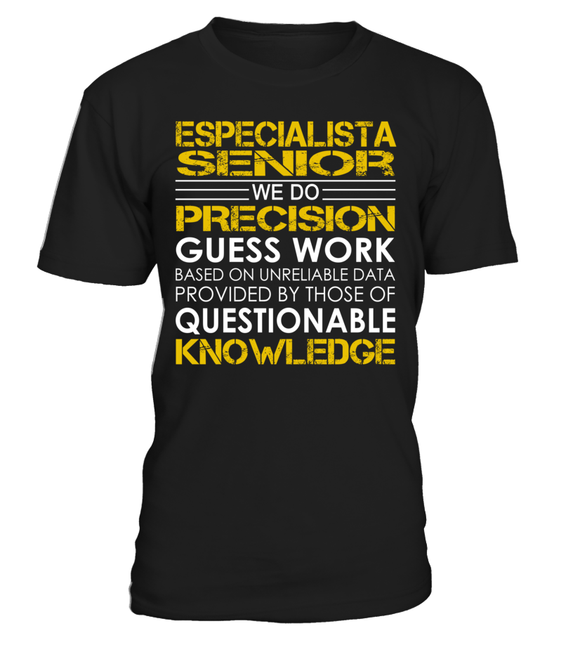 Especialista Senior - We Do Precision Guess Work