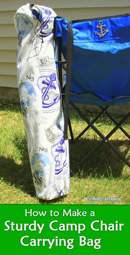 A Step By Tutorial How To Make Replacement Folding Camp Quad Lawn Chair Carrying And Storage Bag