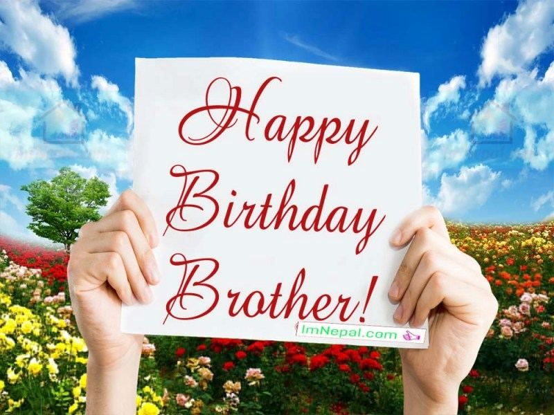 Happy birthday wishes for brother photo pinterest nepal and