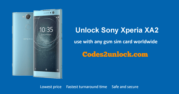 How To Carrier Unlock Your Sony Xperia Xa2 By Network Unlock Code So You Can Use With Different Sim Card Or Gsm Network Unlock Your So Sony Xperia Unlock Sony