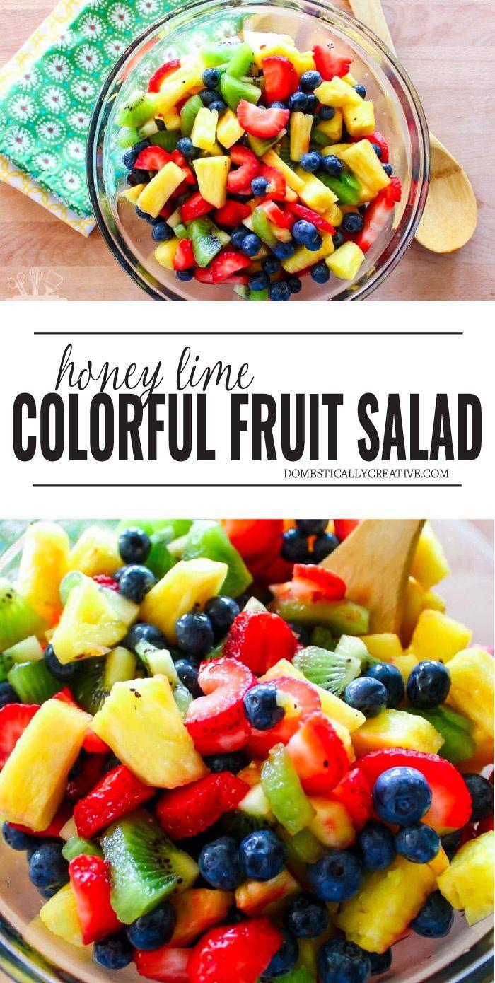 Rainbow Honey Lime Fruit Salad Recipe Summer Salads With Fruit Fruit Salad Recipes Healthy Recipes