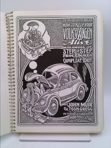 How To Keep Your Volkswagen Alive  A Manual Of Step