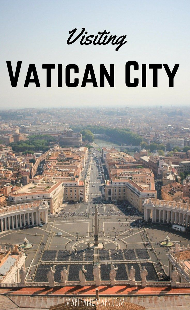 Ups And Downs Of Visiting Vatican City