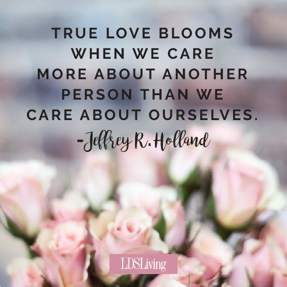 Lds Love Quotes 15 Lds Quotes To Share With Your Loved Ones On Valentine's Day