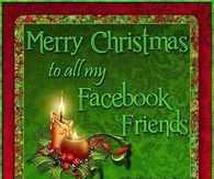 Merry Christmas To All My Facebook Friends With Images Merry