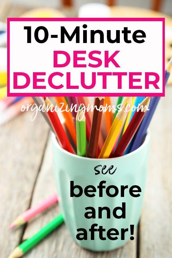 Ten Minutes Of Decluttering - The Desk