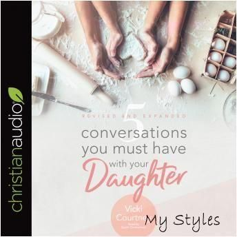 5 Conversations You Must Have with Your Daughter: Revised and Expanded Edition #having #a #baby