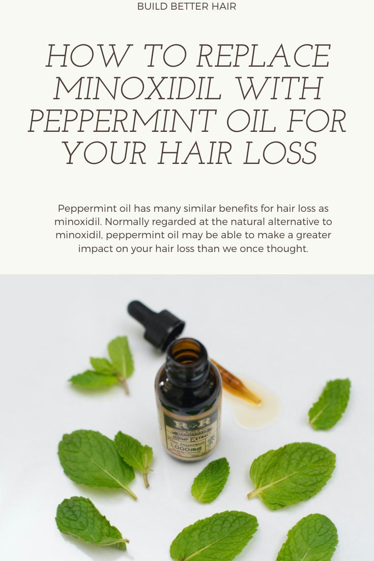 Peppermint Oil For Hair Loss A Strong Er Alternative To Minoxidil Oil For Hair Loss Hair Loss Peppermint