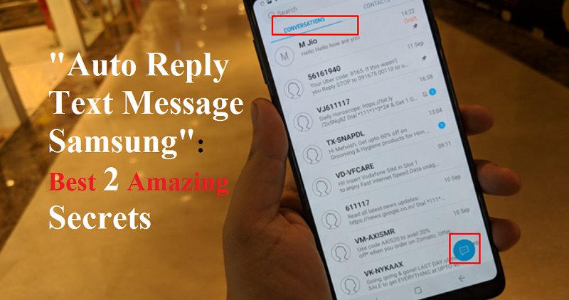 Auto Reply Text Message Samsung Best 2 Amazing Secrets in