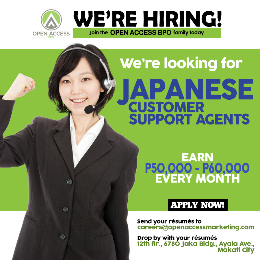 Open Access Bpo Is In Need Of Japanese Call Center Agents For Its Makati Office Earn P50 000 To P60 000 Every Month If You Re Int Job Opening Bpo Call Center