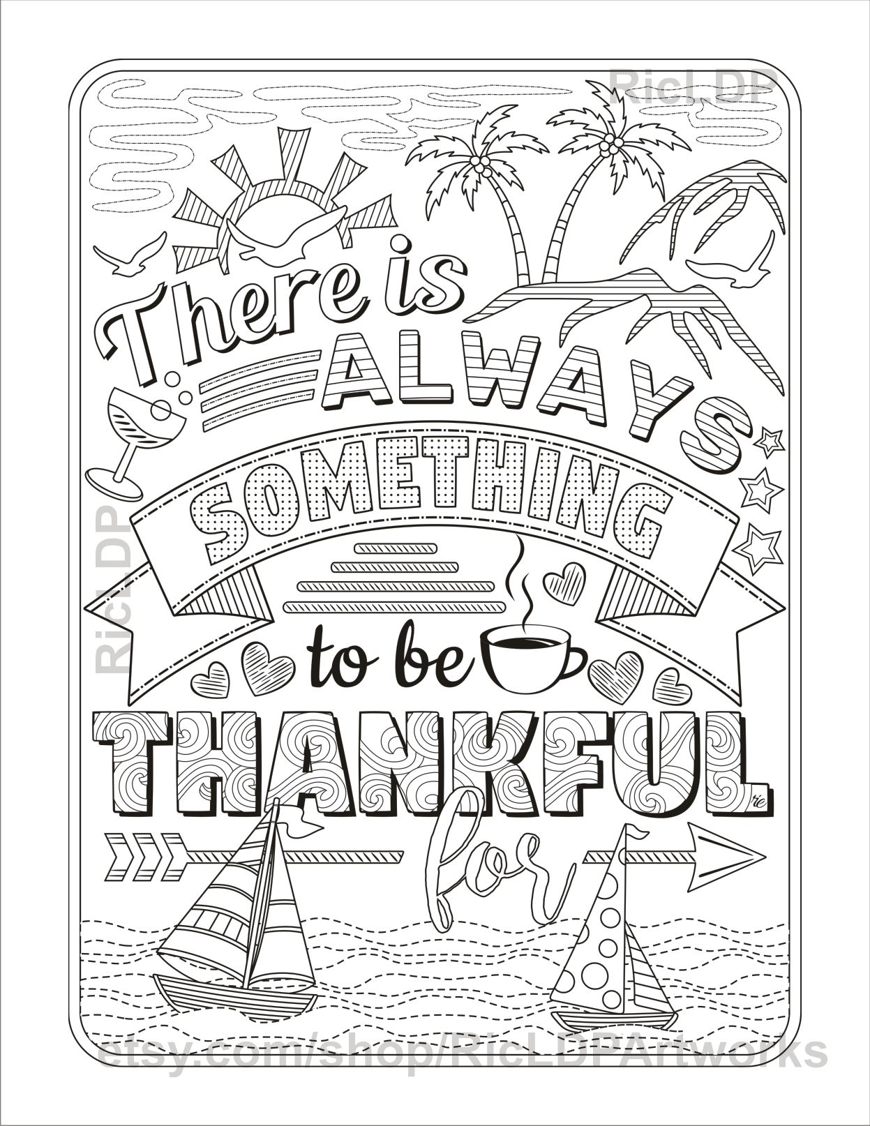 There Is Always Something To Be Thankful For Gratitude Coloring