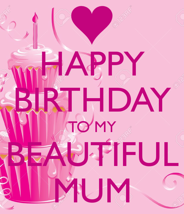 Happy Birthday To My Beautiful Mum Birthdays Birthday Quotes