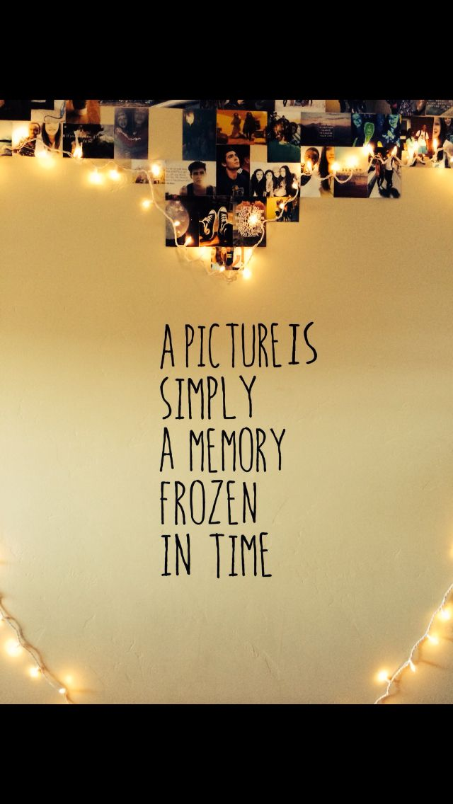 A Picture Is Simply A Moment Frozen In Time Love This Quote And