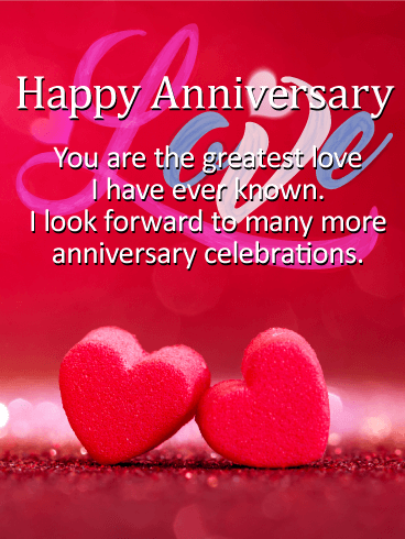 To The Greatest Love Happy Anniversary Card Birthday Greeting Cards By Davia Happy Anniversary Wishes Happy Anniversary To My Husband Happy Anniversary Cards