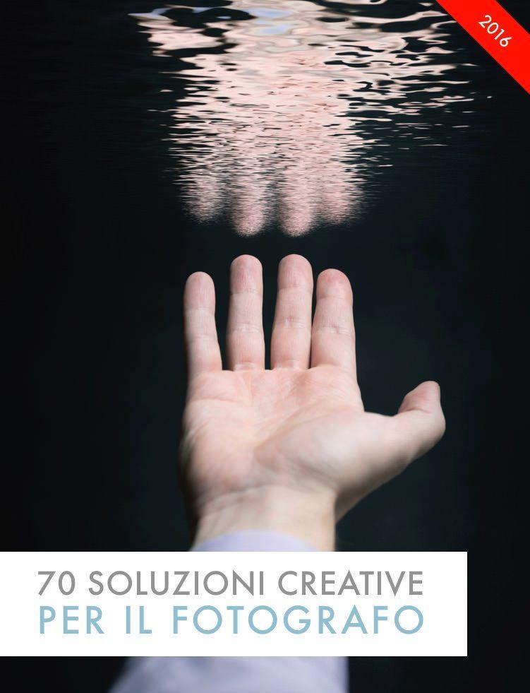 Soluzioni creative per fotografi — Tecnica Fotografica Premium