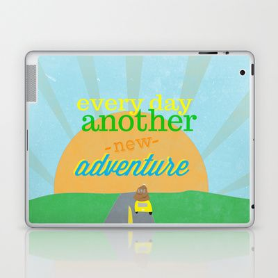 on the open road. every day another new adventure Laptop & iPad Skin by studiomarshallarts - $25.00
