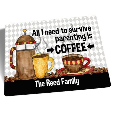 """All I need to Survive Parenting is Coffee"" Personalized Cutting Board Art © Tara Reed Designs"