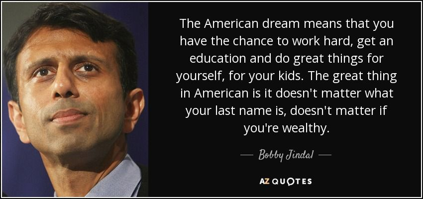 Quotes About The American Dream Awesome The American Dream Means That You Have The Chance To Work Hard Get .