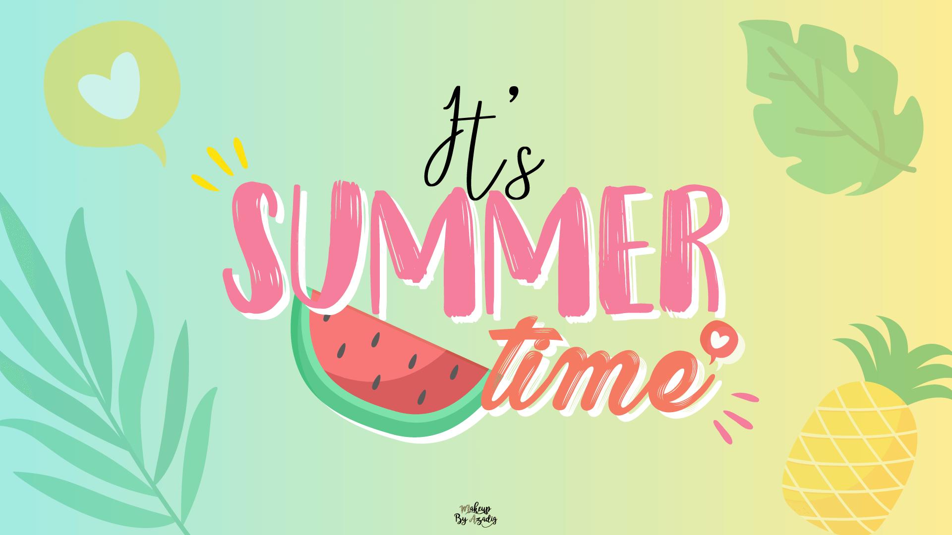 1 Fond D Ecran Summer Time Hd A Telecharger Makeupbyazadig Fond D Ecran Ordinateur Fond Ecran Summer Fond D Ecran Wallpaper