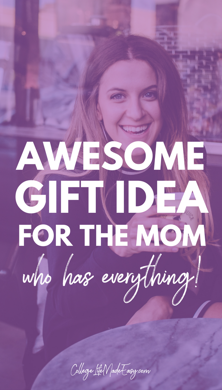 Gift Idea for A Mom Who Has Everything - AWESOME for ...