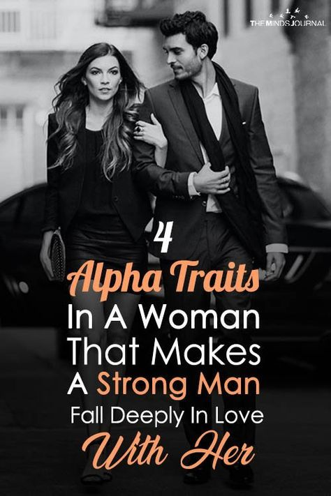 4 Alpha Traits In A Woman That Makes A Strong Man Fall