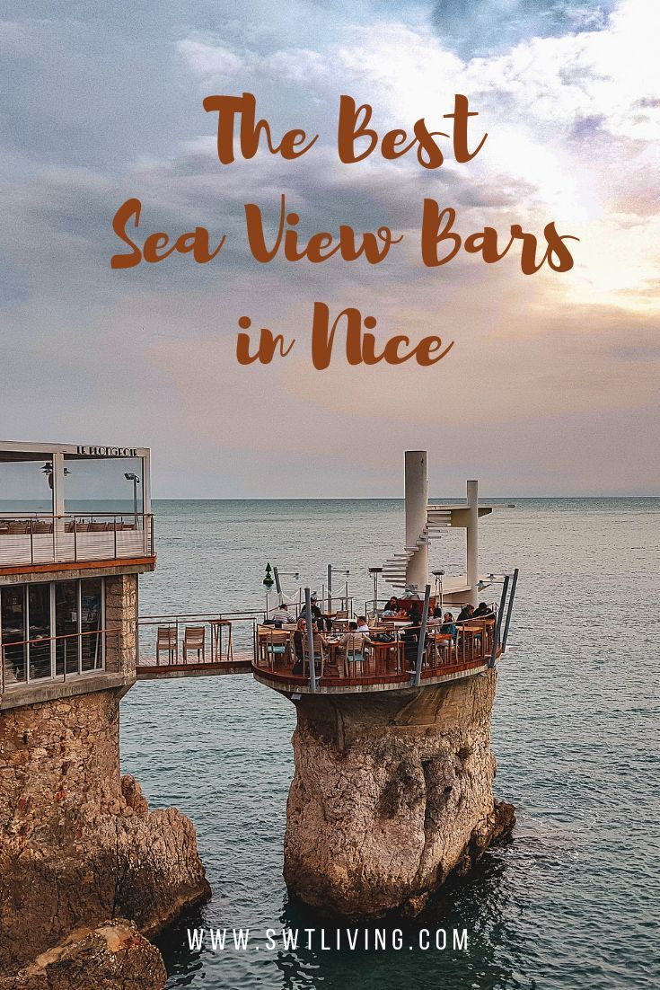 The Best Sea View Bars in Nice, France   SWTliving