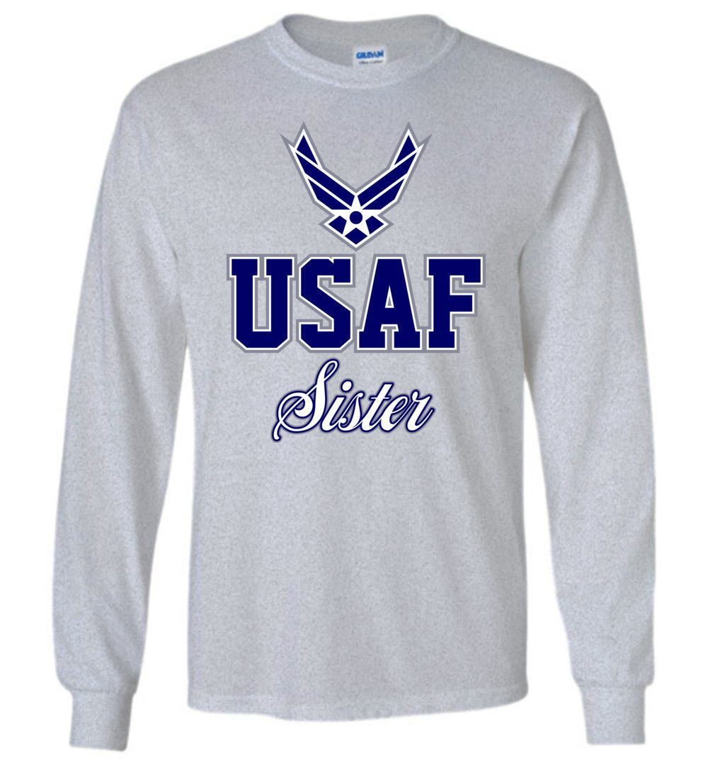 U.S. Air Force Sister LongSleeve TShirt Air force