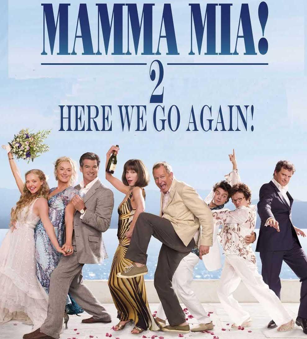 Mamma Mia 2 Here We Go Again Movies Mamma Mia Movie Posters Film