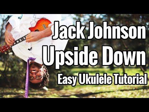 Jack Johnson - Upside Down EASIEST Ukulele Tutorial - YouTube