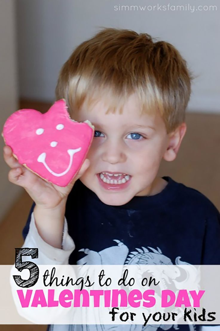 5 Things to Do On Valentine's Day For Your Kids | Holiday fun