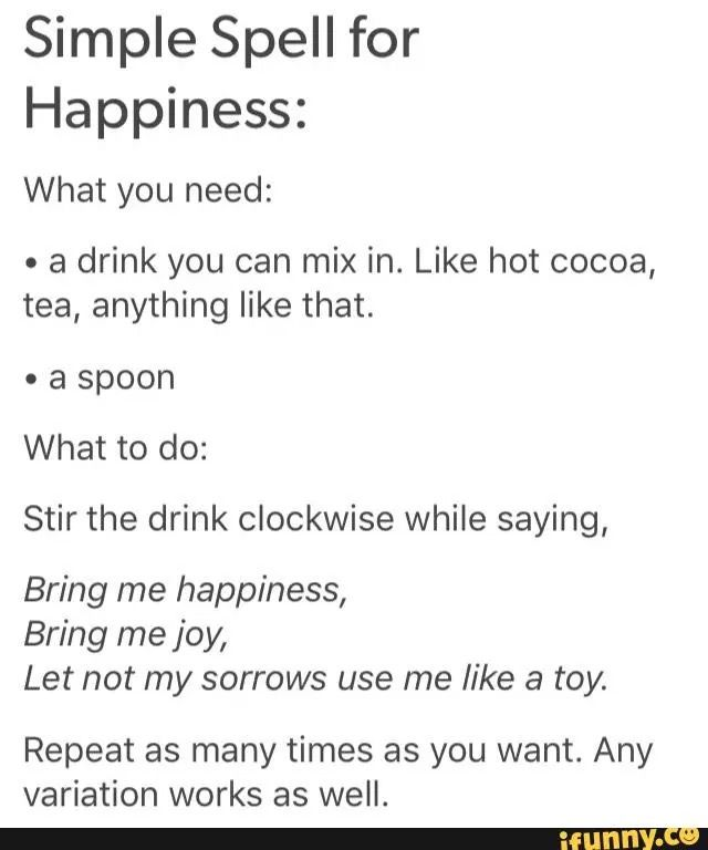 Happiness spell drink | SPELLS | Happiness spell, Magick, Witch