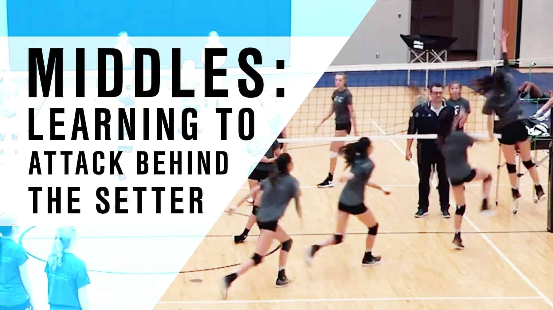 Middles Learning To Attack Behind The Setter Coaching Volleyball Volleyball Skills Volleyball