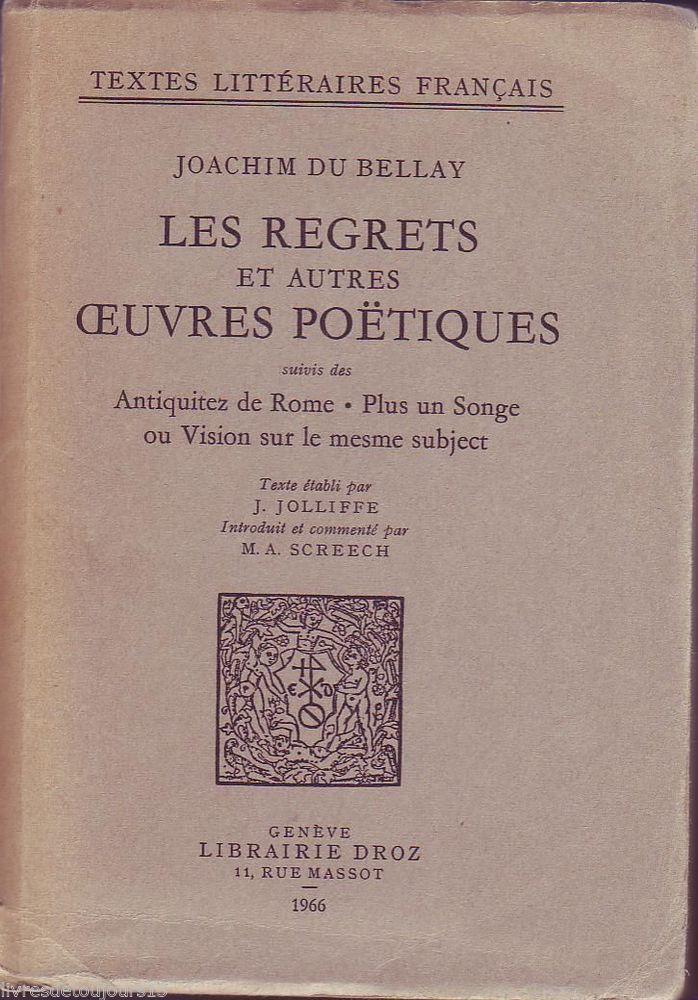 #littérature : Les Regrets Et Autres Oeuvres Poetiques - Joachim Du Bellay. Droz, 02/1966. 338 pages brochées.