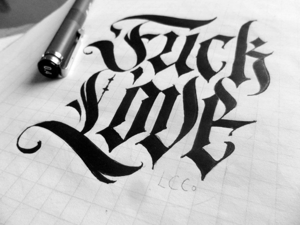 Fuck love calligraphy lettering gothic practice letters by