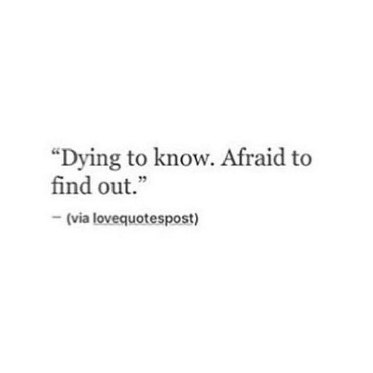 """45 #Crush #Quotes # – # """"Sterben, um zu wissen. Angst, um herauszufinden."""""""