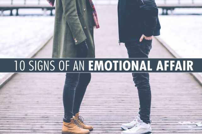 10 Signs of an Emotional Affair | Marriage | Emotional affair