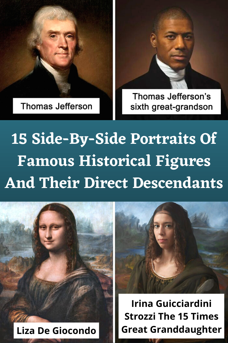 Photo of 15 Side-By-Side Portraits Of Famous Historical Figures And Their Direct Descendants