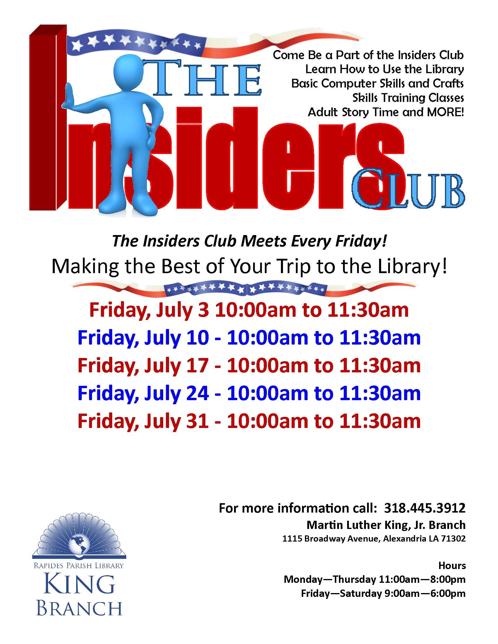 King Branch - The Insiders Club meets every Friday! Make the most of your trip to the Library.