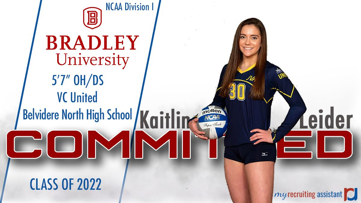 Class Of 2022 Ncaa Division I Bradley University Volleyball Commit Bradley University Recruitment Ncaa