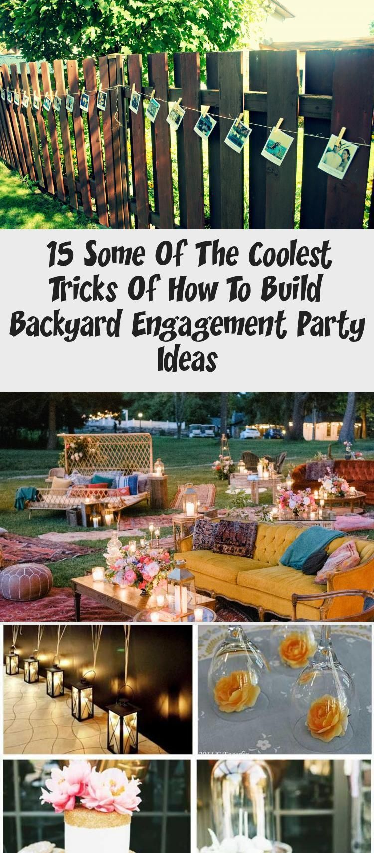 15 Some Of The Coolest Tricks Of How To Build Backyard Engagement Party Ideas Engagementp Backyard Engagement Parties Engagement Party Engagement Party Themes Diy backyard engagement party