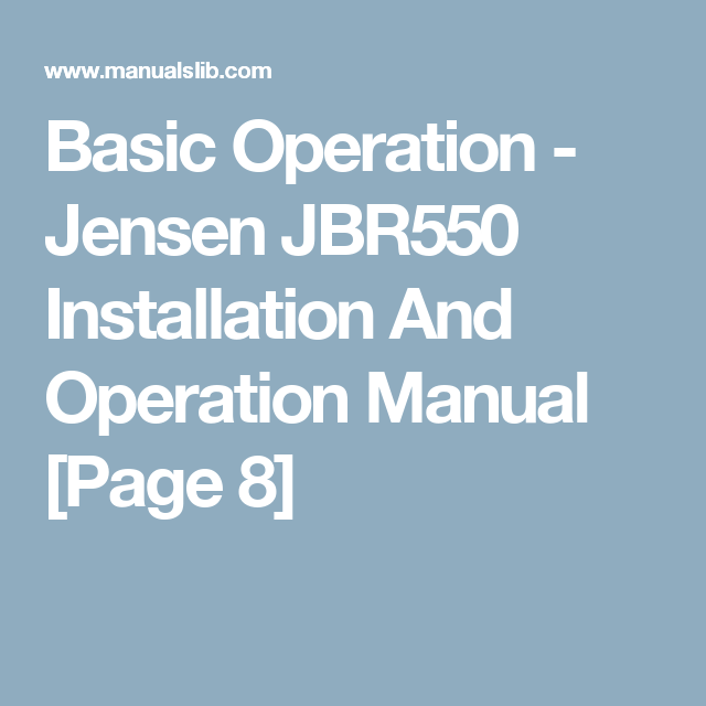 Basic Operation  Jensen Jbr Installation And Operation Manual