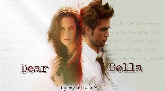 Dear Bella, by wytchwmn75 (Romance/Hurt/Comfort) - After