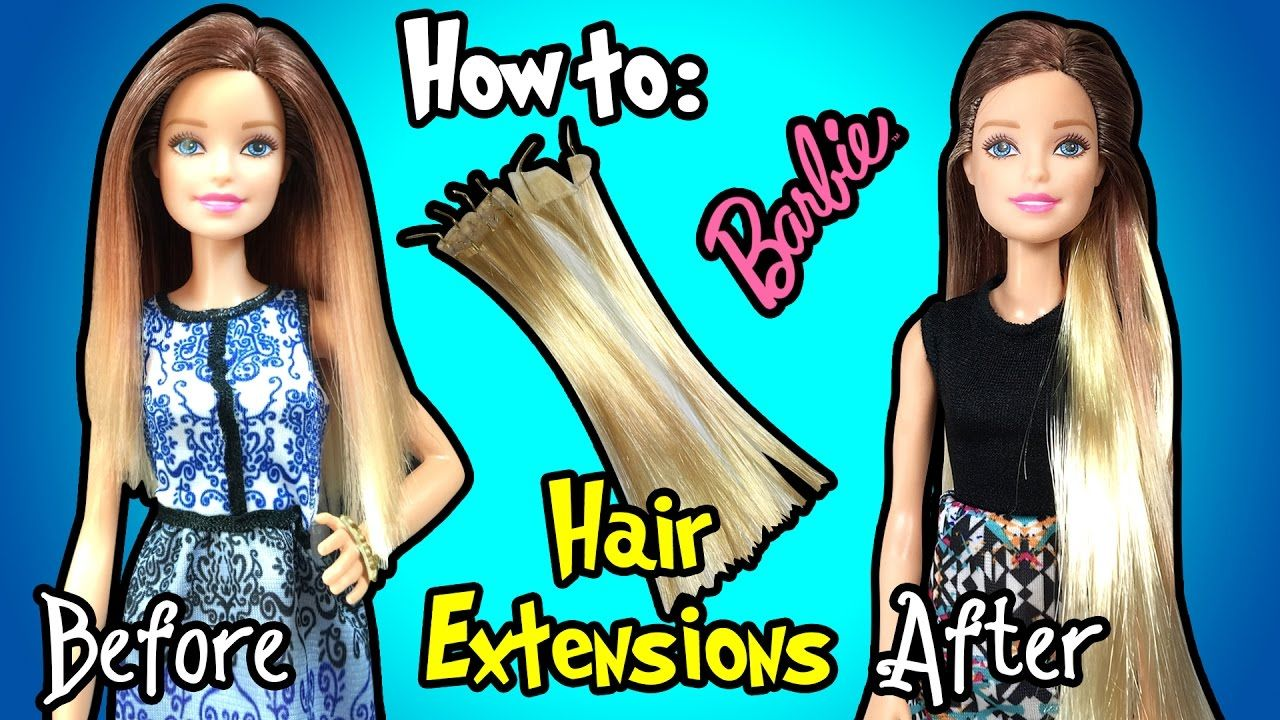 How To Make Hair Extensions For Barbie Doll - DIY Barbie Hairstyles ...